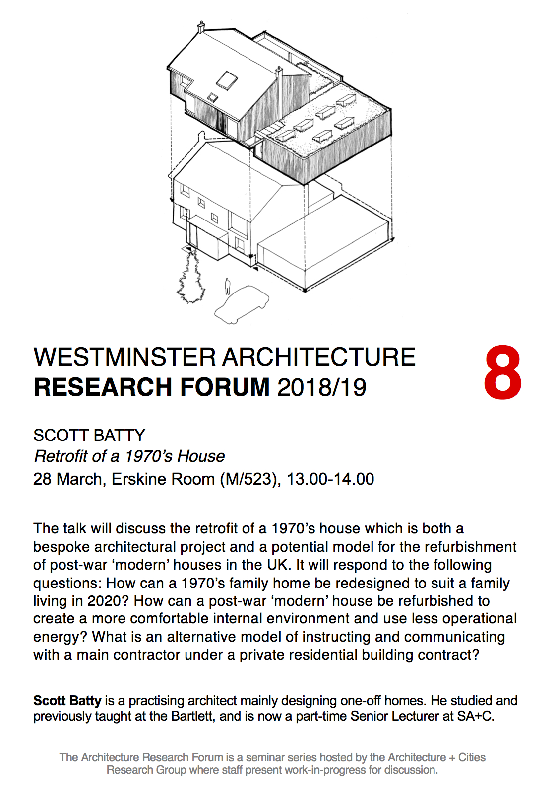 "Architecture Research Forum: ""Retrofit of a 1970s House"